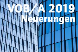 """<div class=""""bildtext"""">Die Baurechtskanzlei SMNG in Frankfurt erläutert im Fachartikel die Neuerungen der VOB/A 2019.</div>"""