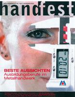 """handfest: """"Beste Aussichten - Ausbildungsberufe im Metallhandwerk""""<br />"""